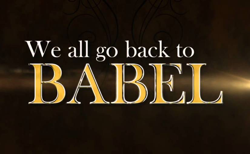 Babel/babble: a fractured fairy-tale