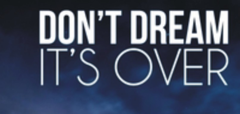 Don't Dream It'sOver