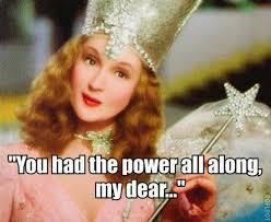 Glinda: She wouldn't have believed me. She had to learn it for herself.